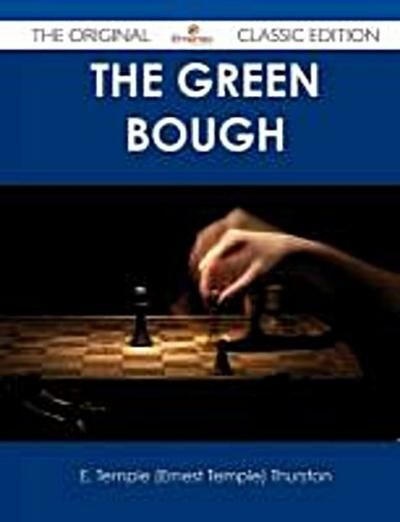 Thurston, E: GREEN BOUGH - THE ORIGINAL CLA