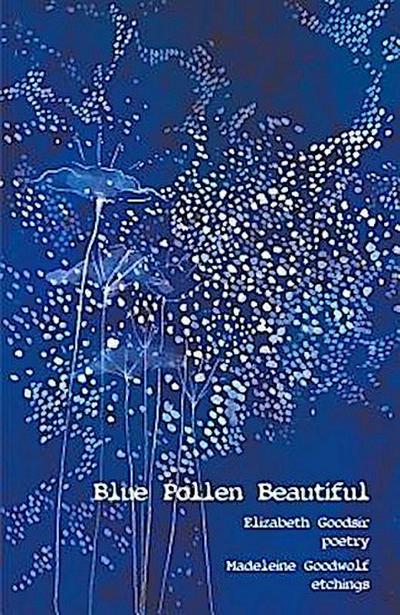 Blue Pollen Beautiful