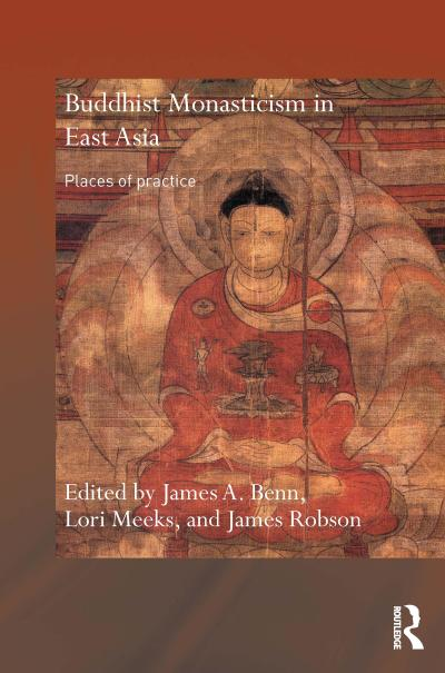 Buddhist Monasticism in East Asia
