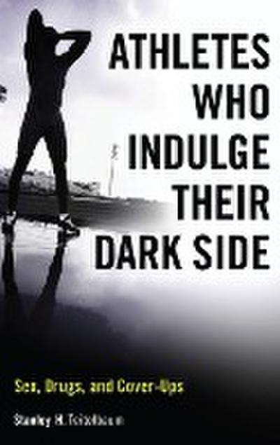 Athletes Who Indulge Their Dark Side