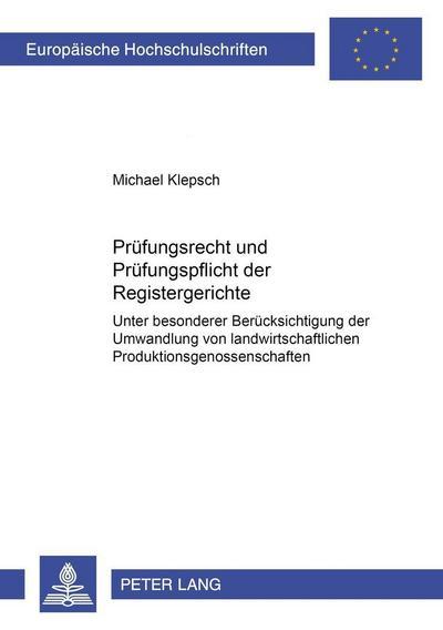 Prüfungsrecht und Prüfungspflicht der Registergerichte
