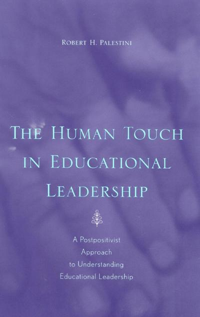 The Human Touch in Education Leadership