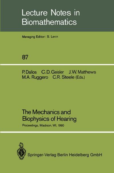 Mechanics and Biophysics of Hearing