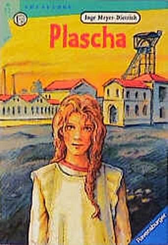 Inge Meyer-Dietrich ~ Plascha (Ravensburger Taschenbücher) 9783473520046