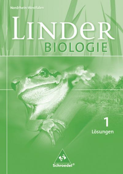 LINDER Biologie 1. Lösungen. Sekundarstufe 1. Nordrhein-Westfalen