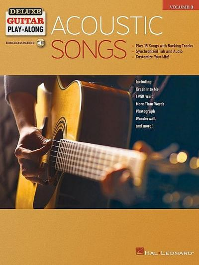 Acoustic Songs: Deluxe Guitar Play-Along Volume 3 [With Access Code]