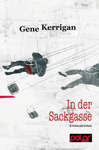 In der Sackgasse: Kriminalroman