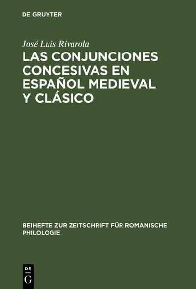 Las conjunciones concesivas en español medieval y clásico