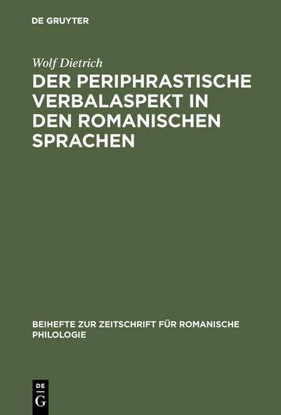 Der periphrastische Verbalaspekt in den romanischen Sprachen