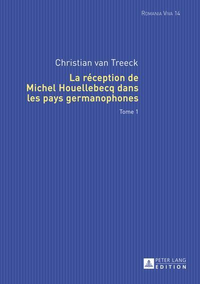 La reception de Michel Houellebecq dans les pays germanophones