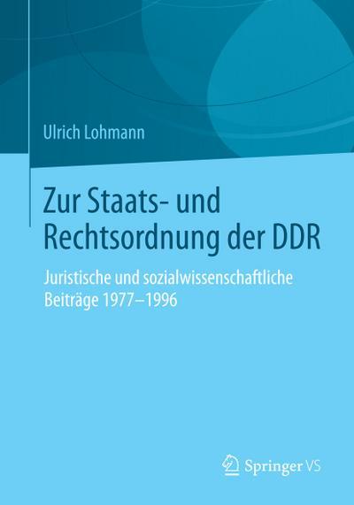 Zur Staats- und Rechtsordnung der DDR