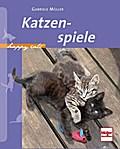 Katzenspiele; Happy Cats; Deutsch; 80 farb. F ...