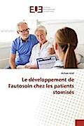 Le développement de l'autosoin chez les patients stomisés