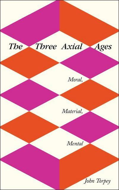 The Three Axial Ages