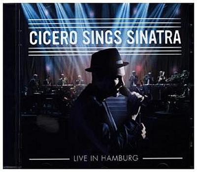 Cicero Sings Sinatra-Live in Hamburg