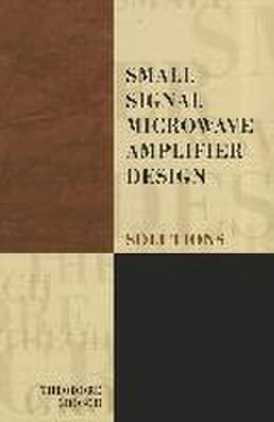 Small Signal Microwave Amplifier Design: Solutions