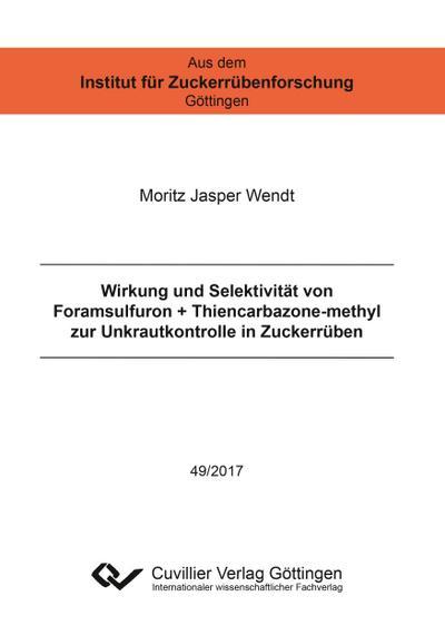 Wirkung und Selektivität von Foramsulfuron + Thiencarbazone-methyl zur Unkrautkontrolle in Zuckerrüben