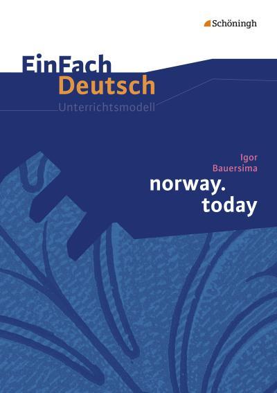 norway.today. EinFach Deutsch Unterrichtsmodelle