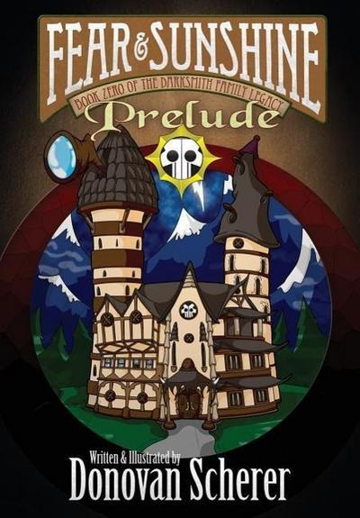 Fear and Sunshine: Prelude