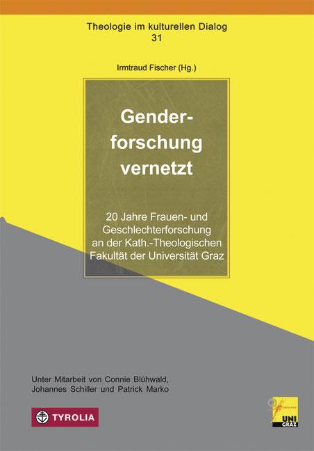 Genderforschung vernetzt Irmtraud Fischer