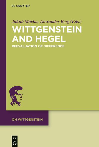 Wittgenstein and Hegel