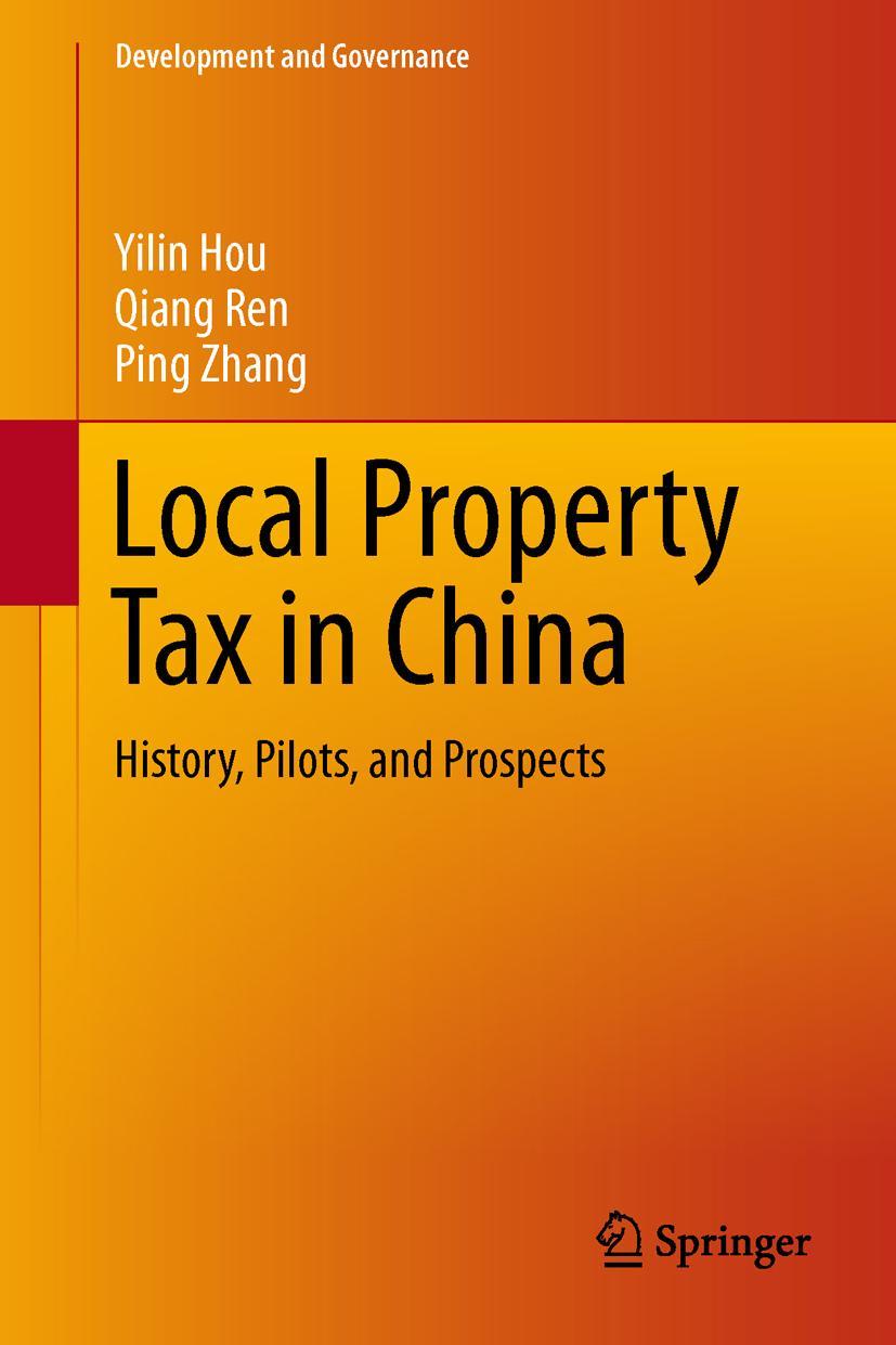 The Property Tax in China ~ Yilin Hou ~  9783319100487
