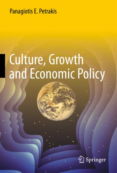 Culture, Growth and Economic Policy