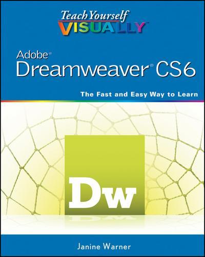 Teach Yourself VISUALLY Adobe Dreamweaver CS6