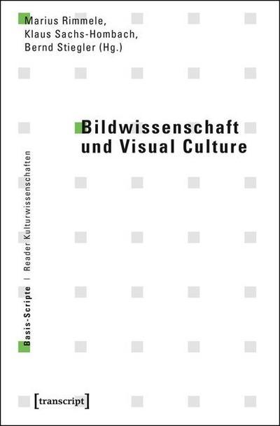 Bildwissenschaft und Visual Culture