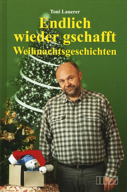 Weihnachtsgeschichten - Toni Lauerer -  9783934863170