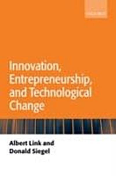 Innovation, Entrepreneurship, and Technological Change