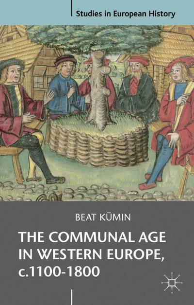 Communal Age in Western Europe, c.1100-1800