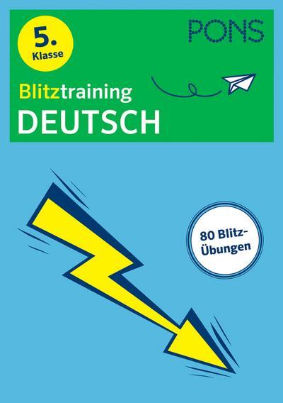 PONS Blitztraining Deutsch 5. Klasse: Blitzschnell kapiert - Der Übungsblock für zwischendurch