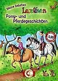 Leselöwen - Das Original: Meine liebsten Leselöwen-Pony- und Pferdegeschichten: Jubiläumsausgabe mit Hörbuch-CD