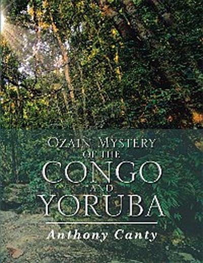 Ozain Mystery of the Congo and Yoruba