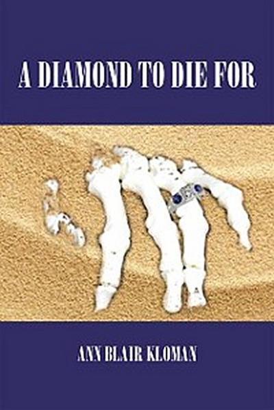 A Diamond to Die For