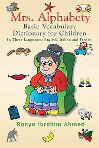 Mrs. Alphabety Basic Vocabulary Dictionary for Children