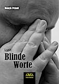 Blinde Worte - Henryk Petzolt