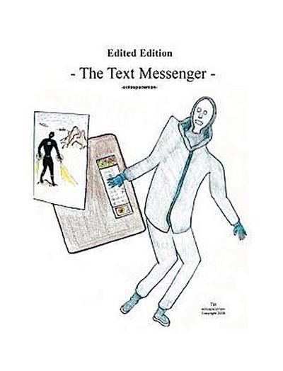 The Text Messenger