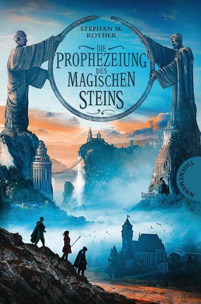 Die Prophezeiung des magischen Steins; Ill. v. Meinzold, Maximilian; Deutsch
