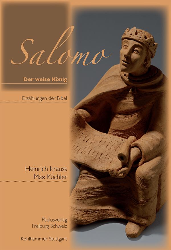 Salomo - Der weise König Heinrich Krauss