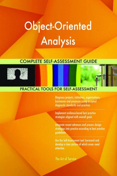 Object-Oriented Analysis Complete Self-Assessment Guide