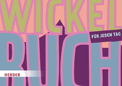Wickelbuch für jeden Tag; Qualitätssicherung für das tägliche Wickeln; Ill. v. Musen, Ralph; Deutsch
