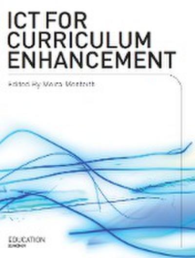 ICT for Curriculum Enhancement