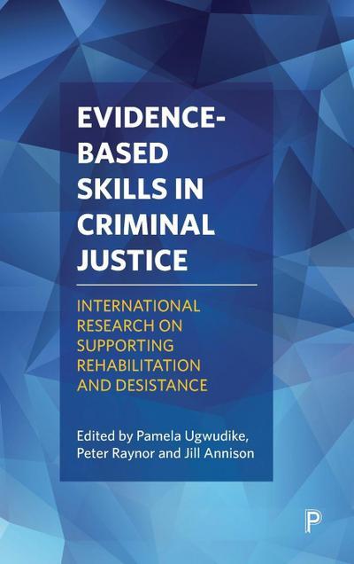 Evidence-based skills in criminal justice