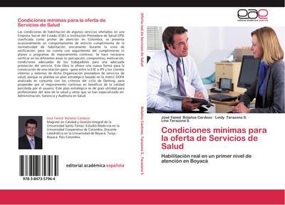 Condiciones mínimas para la oferta de Servicios de Salud - José Yamid Bolaños Cardozo