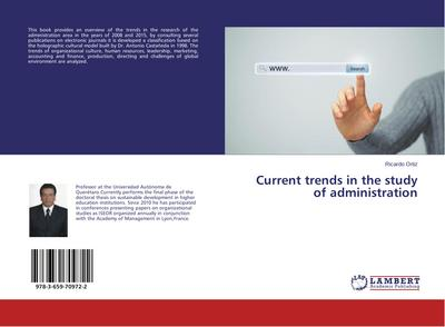 Current trends in the study of administration
