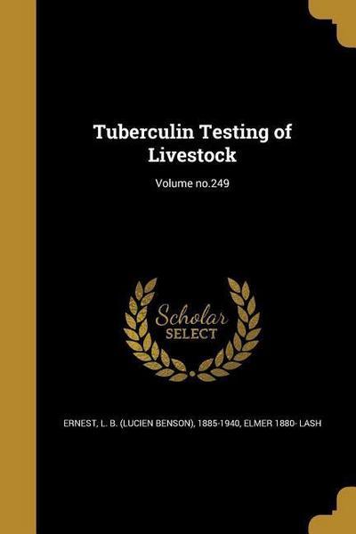 TUBERCULIN TESTING OF LIVESTOC