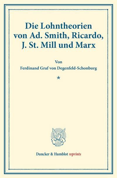Die Lohntheorien von Ad. Smith, Ricardo, J. St. Mill und Marx.