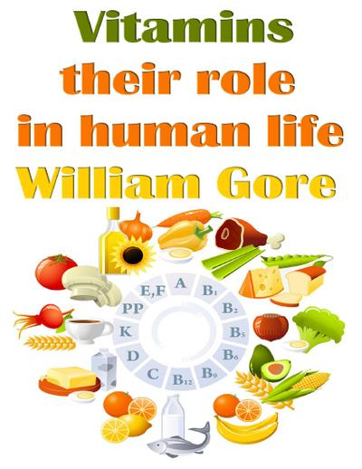 Vitamins, Their Role in Human Life